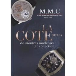 La Cote de montres modernes et de collection 2013/2014