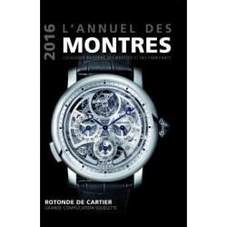 L'annuel des montres 2015 - Catalogue raisonné des modèles et des fabricants